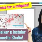 Silhouette Studio grátis | Como baixar e instalar | Software de edição, vetorização e corte